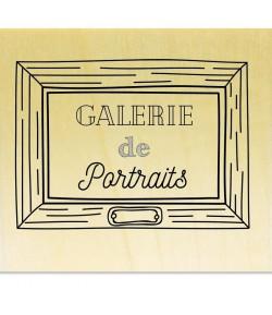 TAMPON BOIS - GALERIE DE PORTRAIT