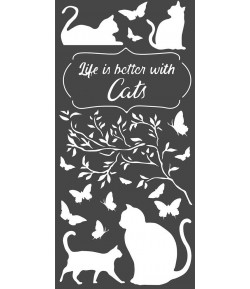 POCHOIR LIFE IS BETTER WITH CATS  12 X 25 CM - KSTDL44 STAMPERIA