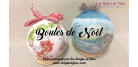 Quatrième vidéo - Boules de Noël